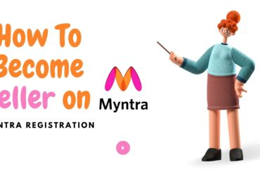 How to Become Seller on Myntra